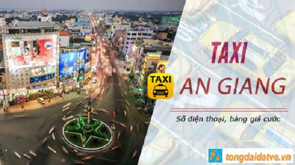 Taxi An Giang: Tổng đài số điện thoại các hãng taxi ở An Giang