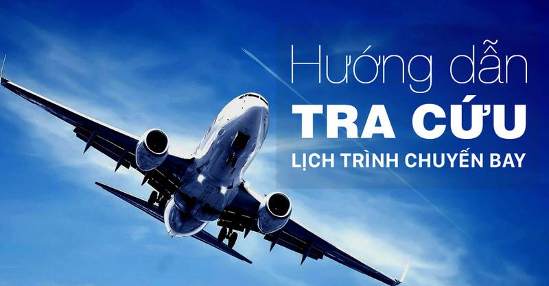 Tra cứu lịch trình bay của 3 hãng bay nội địa