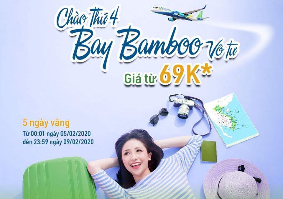 Bamboo 5 ngày vàng giá từ 69.000 VND