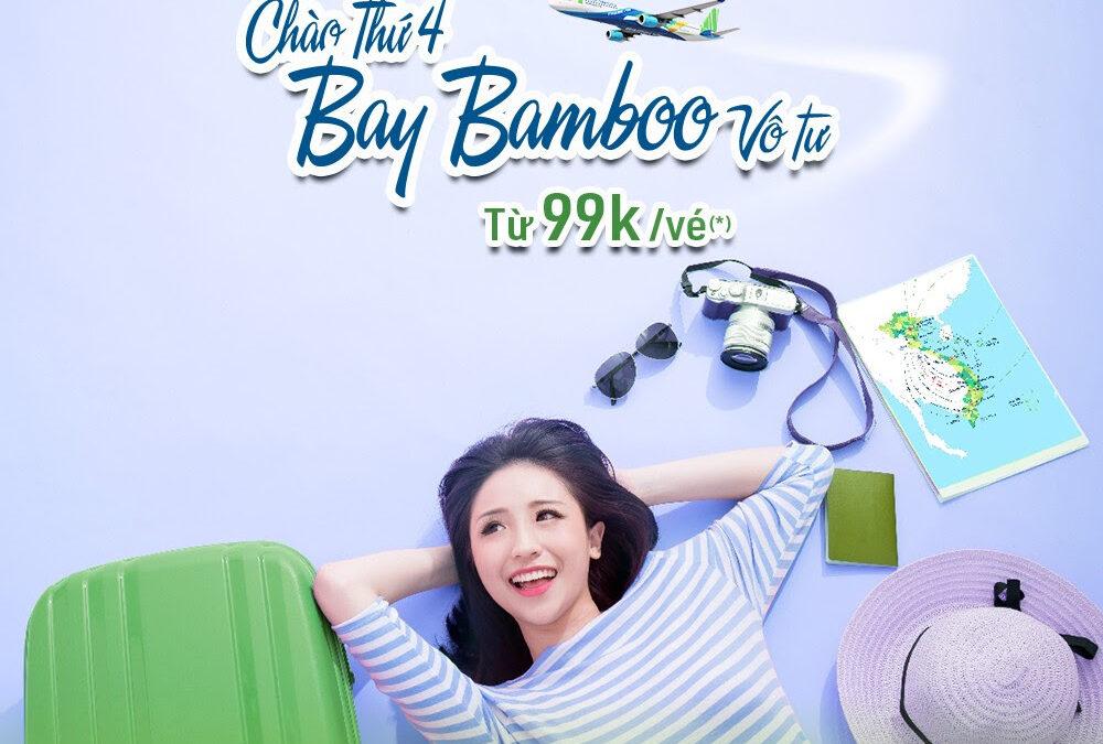 Từ 99k* thả ga vi vu cùng Bamboo Airways