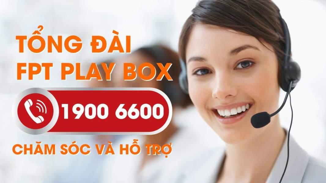 Tổng đài FPT Play Box - Chăm sóc và hỗ trợ khách hàng